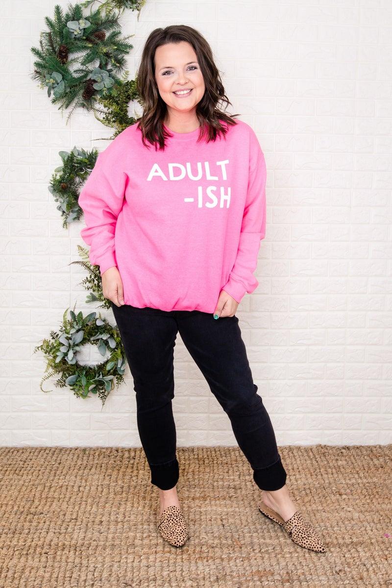 """""""Adult-ish"""" Sweatshirt"""