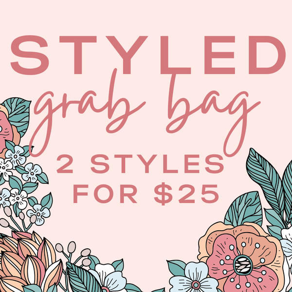 Styled Grab Bag