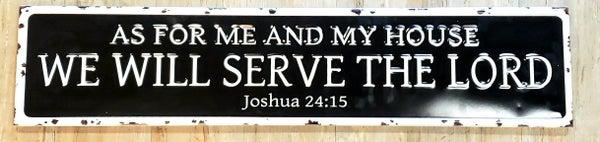 Joshua 24:15 Enamel Sign
