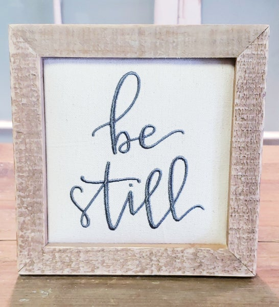 Be Still Stitched Block Sign