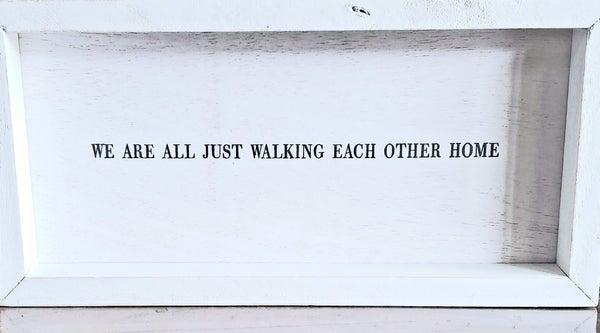 """White Wooden """"Walking"""" Framed Sign"""