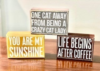One Cat Away Box Sign