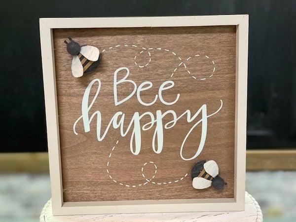 Bee Happy Sign