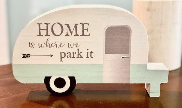 Camper Home Sign