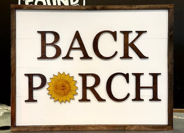 Back Porch Sign (Local Pickup Only)