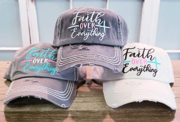 Faith Over Everything Ball Caps
