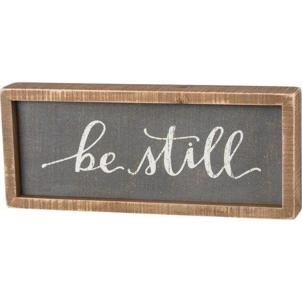 Be Still Block Sign