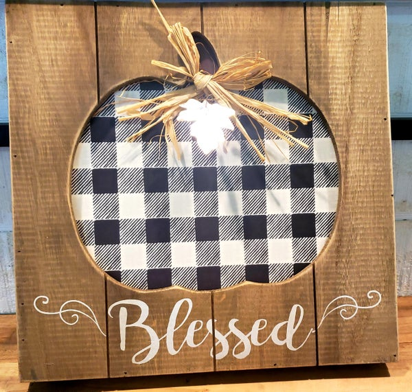 Blessed Check Pumpkin Sign