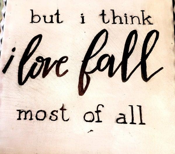 I Love Fall Gallery