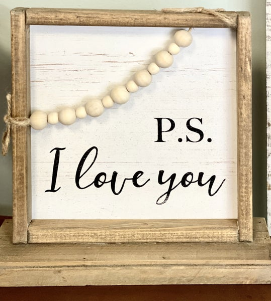 P.S. I Love You Sign