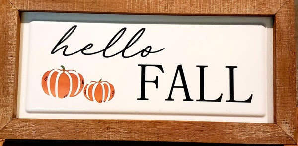 Hello Fall Metal/Wood sign