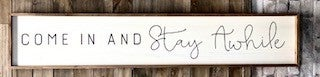 Large Come In & Stay Wood Sign