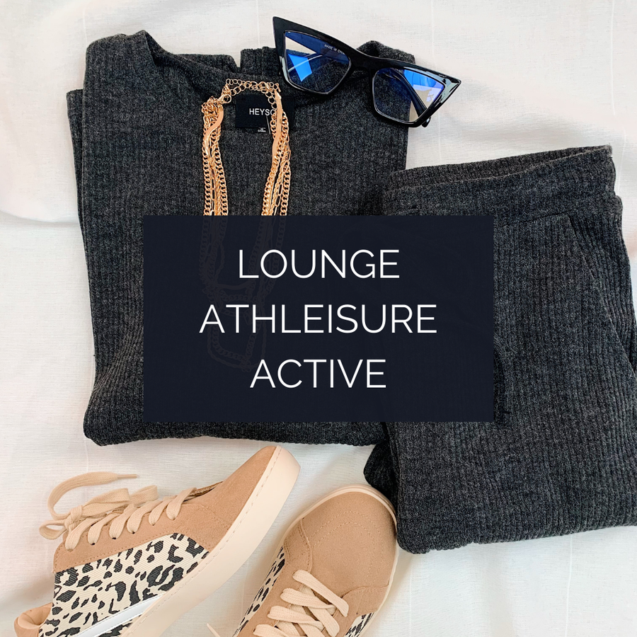 LOUNGE, ATHLEISURE, ACTIVE