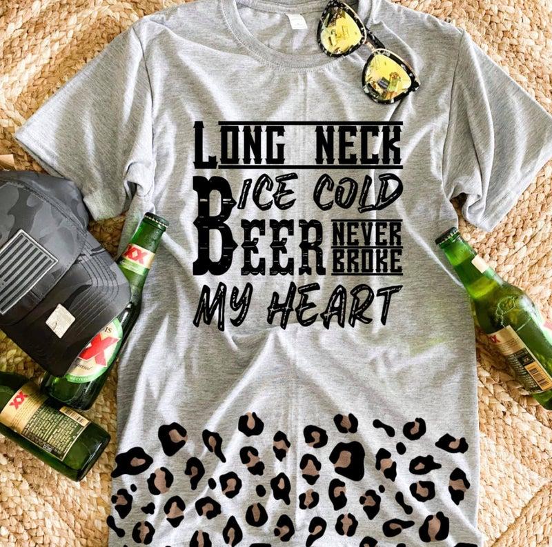 Long Neck Beers Never Broke My Heart