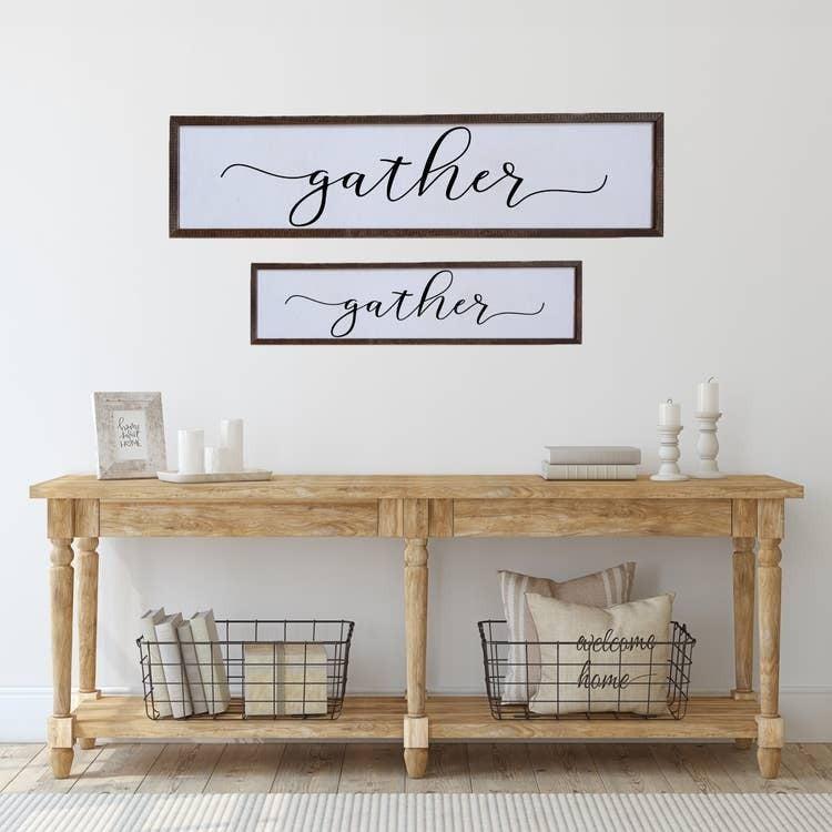 Gather Sign (Multiple Sizes)