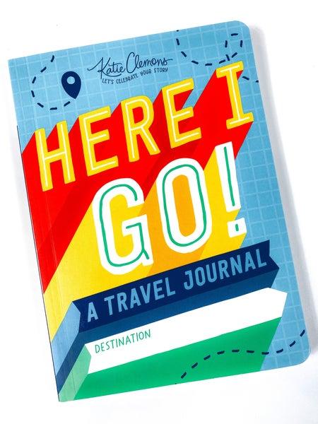 Here I Go Children's Travel Journal