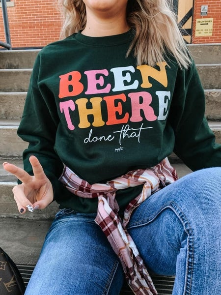 Been There Done That Fleece Sweatshirt