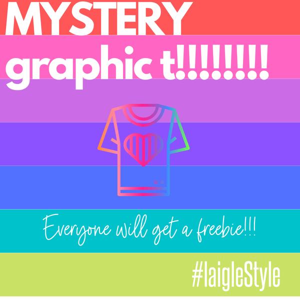 Mystery Graphic T!! EVERYONE GETS A FREEEEEEEBIE!