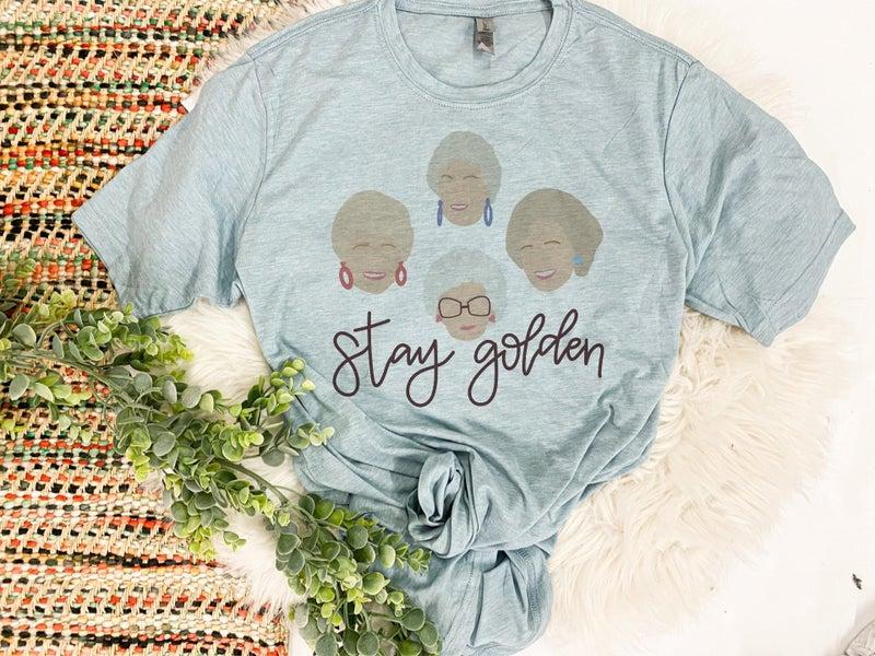 Stay Golden Golden Girls (dusty blue)