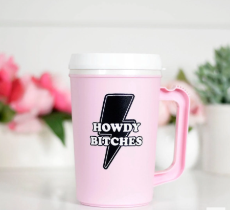 Howdy Bitches Insulated Travel Tumblers