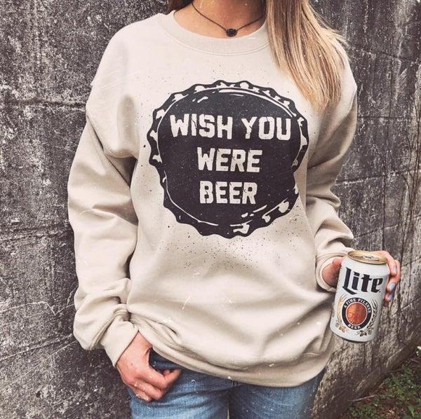 Wish You Were Beer Graphic Sweatshirt