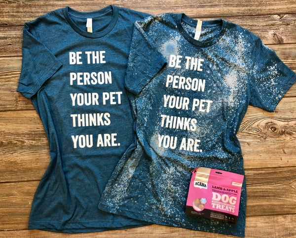 Be The Person Your Pets Think You Are