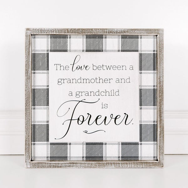 Love Between a Grandmother Sign