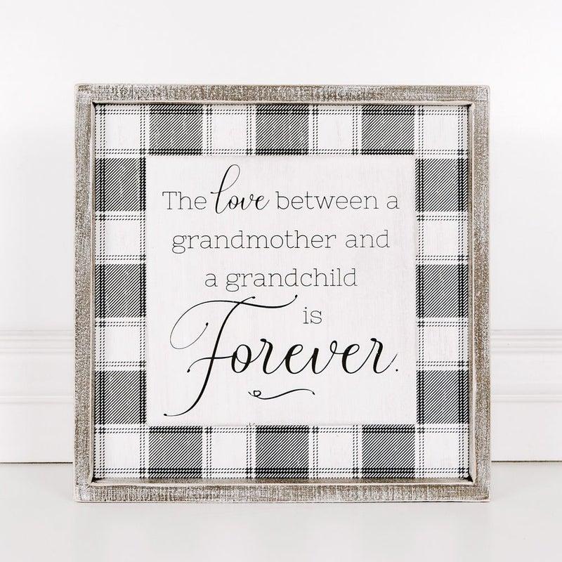 Love Between a Grandmother Sign