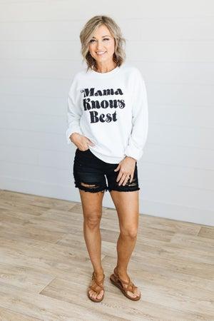 sku20093 | Mama Knows Best Graphic Sweatshirt