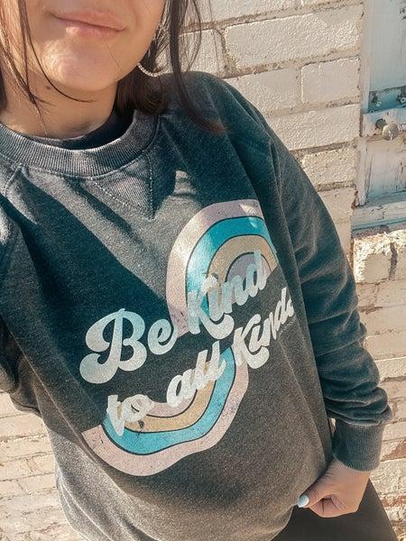 Be Kind to All Kinds Sweatshirt