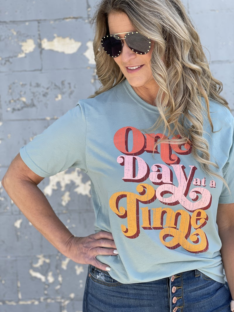 One Day At A Time Tee