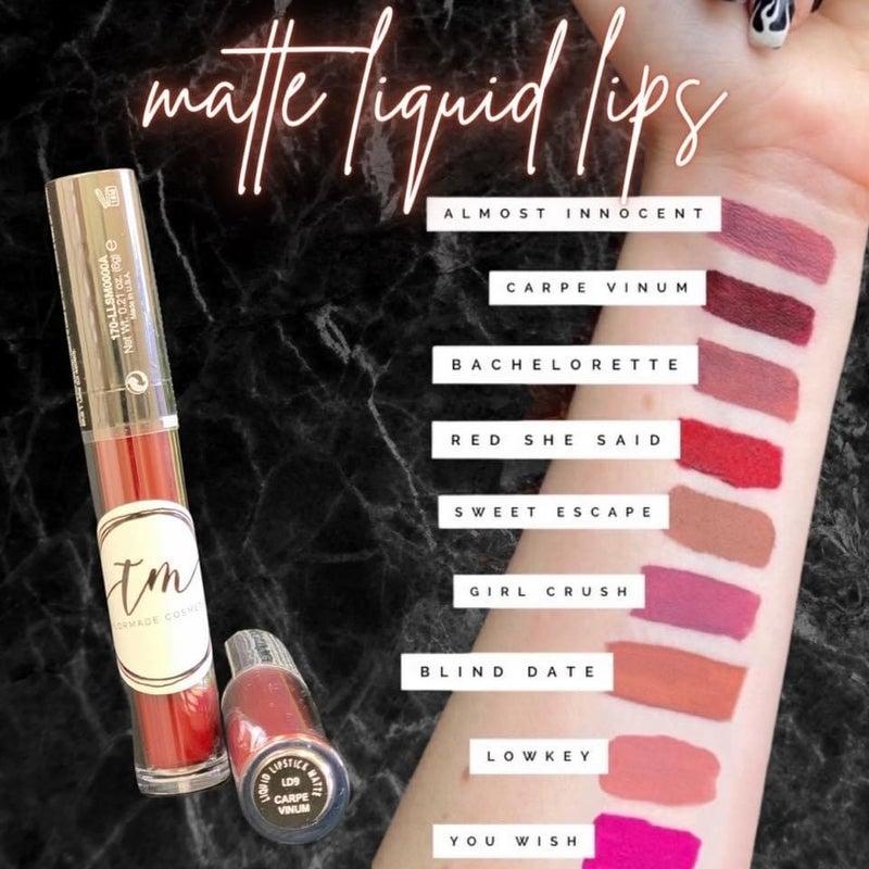 Taylor Made Liquid  Matte Lipstick *Final Sale*