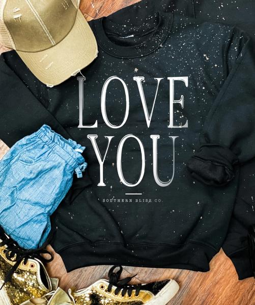 Love You Youth Bleached Sweatshirt