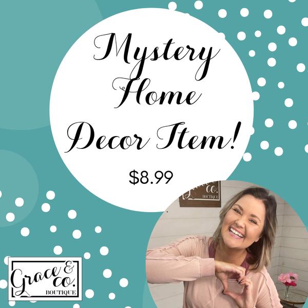 Mystery Home Decor