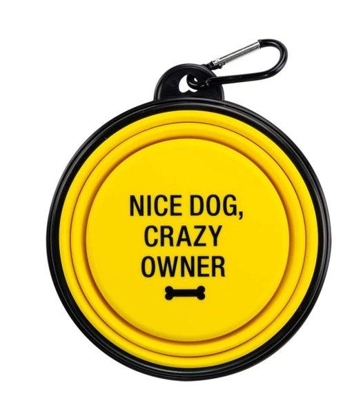 Nice Dog, Crazy Owner Silicone Dog Bowl
