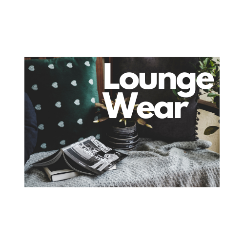 Lounge Wear
