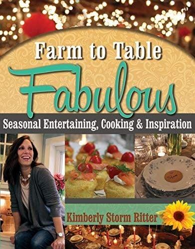 Farm To Table Fabulous Cookbook