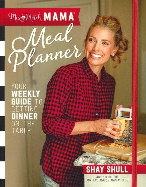 Mix Match Mama Meal Planner Cookbook