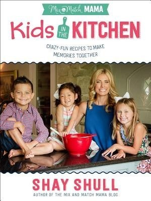 Kids In The Kitchen Cookbook