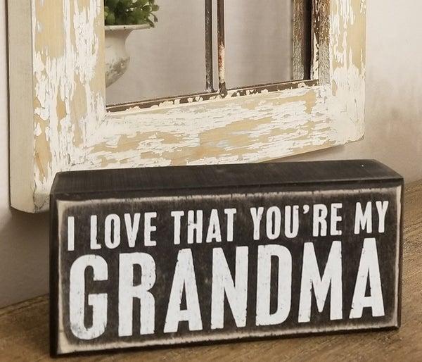 I Love That You're my Grandma