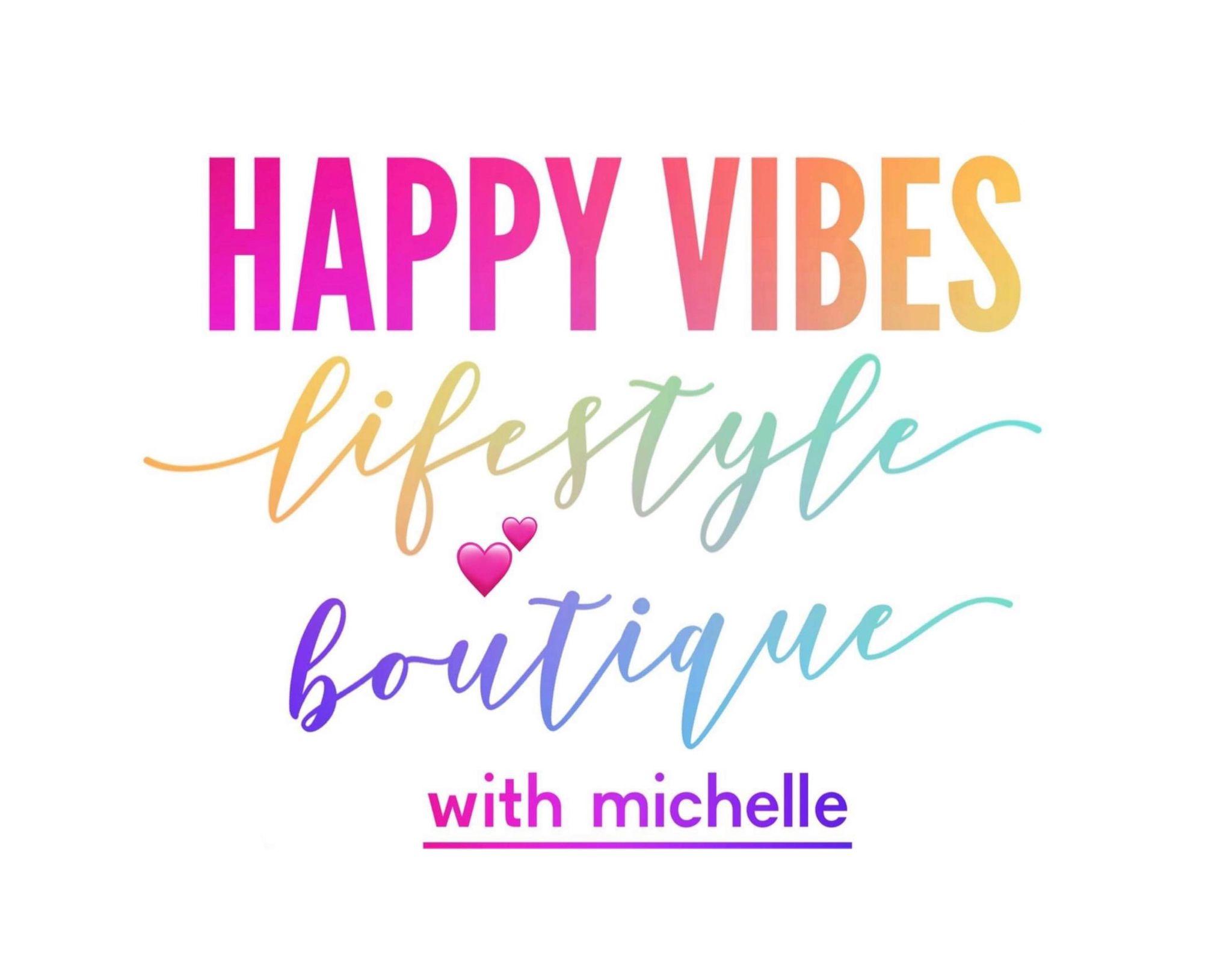 Happy Vibes Boutique