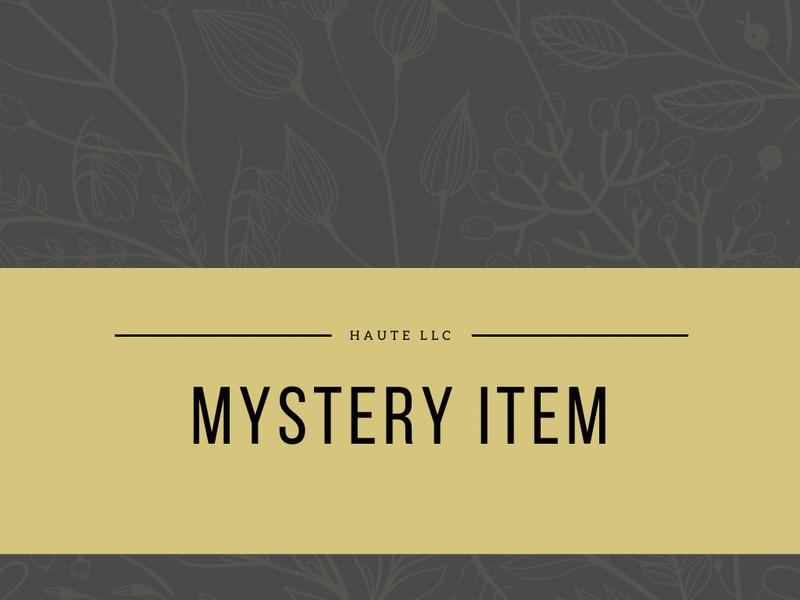 $10 Haute Mystery Item *Final Sale*