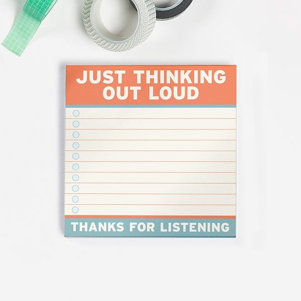 Just Thinking Out Loud Sticky Note