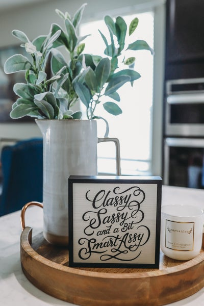 Classy Sassy And A Bit Smart Assy Chunky Wood Sign