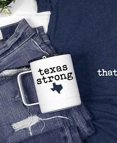 PREORDER Texas Strong Travel Mug