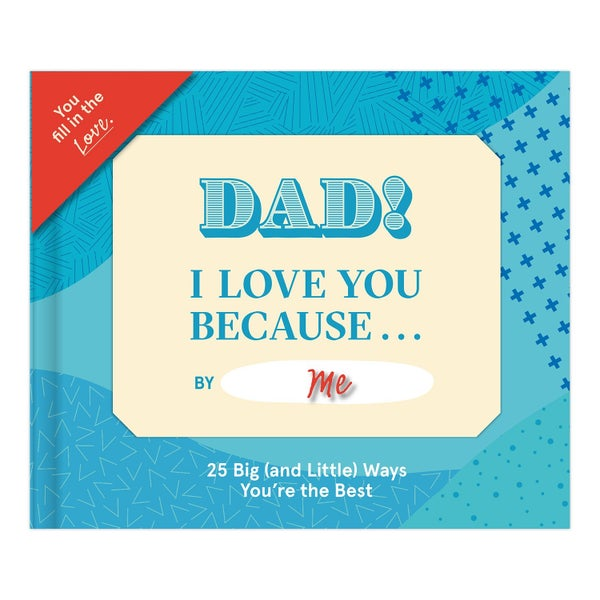 """""""Dad, I Love You Because"""" Fill in the Blank Book"""