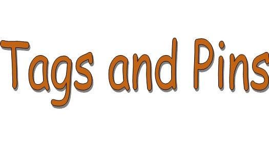 Tags and Pins