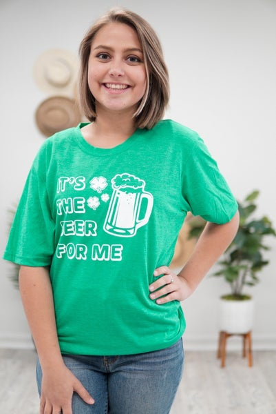 It's The Beer For Me Tee