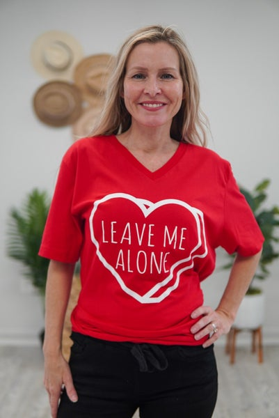 Leave Me Alone Valentine's Tee