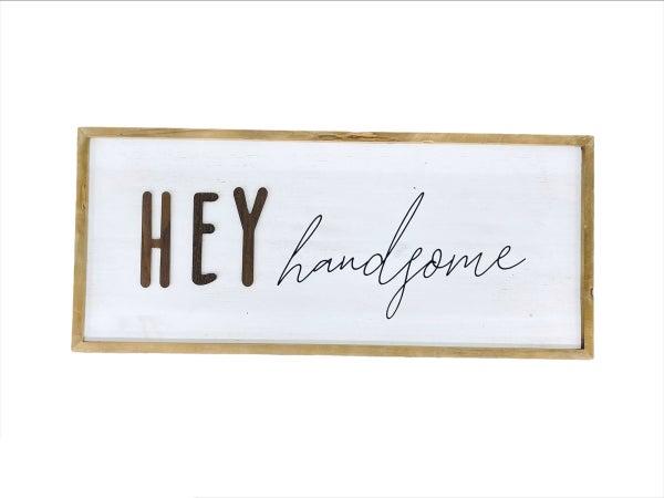 Handsome Wood Sign